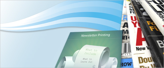 Newsletter-Printing--What-to-Include-and-What-to-Leave-Out_Final